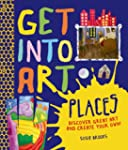 Get Into Art Places: Discover Great A...