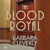 The Blood Royal: A Joe Sandilands Mystery, Book 9 | Barbara Cleverly
