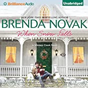 When Snow Falls: Whiskey Creek, Book 2 | Brenda Novak