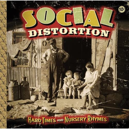 SOCIAL DISTORTION, Hard Times and Nursery Rhymes