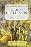 img - for The Correspondence of Thomas Hutchinson: 1740-1766 book / textbook / text book