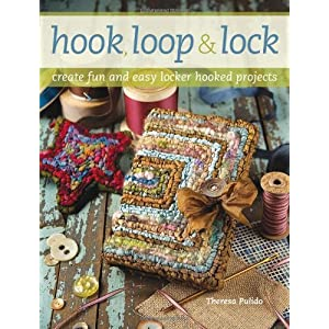Hook, Loop 'n' Lock: Create Fun and Easy Locker Hooked Projects
