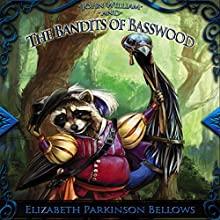 John William and the Bandits of Basswood: John William's Adventure, Book 1 Audiobook by Elizabeth Parkinson-Bellows Narrated by Nicholas Santasier