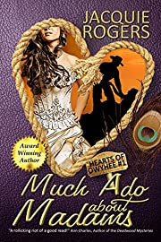 Much Ado About Madams (Hearts of Owyhee Western Romance Book 1)