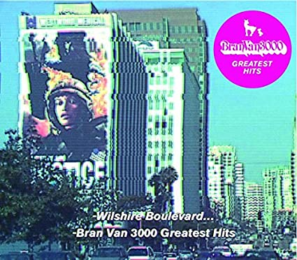 Bran Van 3000 – Greatest Hits