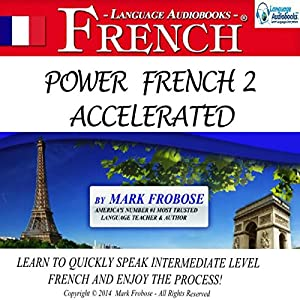 Power French 2 Accelerated Audiobook