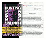 Hunting the Devil/Pursuit, Capture and Confession of the Most Savage Serial Killer in History (0060177179) by Lourie, Richard