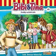Freddy verliebt sich (Bibi & Tina 83) Hörspiel von Markus Dittrich Gesprochen von: Susanna Bonasewicz, Dorette Hugo, Gunter Schoß