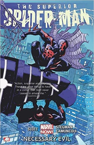 Superior Spider-Man Volume 4: Necessary Evil (Marvel Now) written by Dan Slott