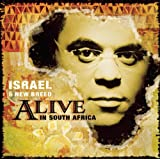 Alive in South Africa ~ Israel Houghton and...