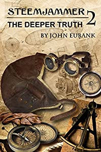 Steemjammer: The Deeper Truth by John Eubank ebook deal
