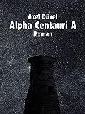'Alpha Centauri A' von 'Axel Düvel'