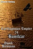 Carthaginian Empire 24 - Hamilcar