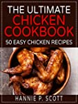 The Ultimate Chicken Cookbook (Easy a...