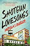 img - for Shotgun Lovesongs: A Novel book / textbook / text book