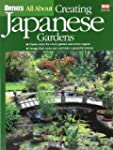All About Creating Japanese Gardens (...