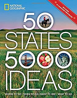 Book Cover: 50 States, 5,000 Ideas: Where to Go, When to Go, What to See, What to Do