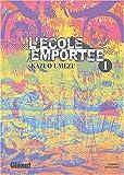 l'ecole emportee t.1 (2723447723) by Umezu, Kazuo