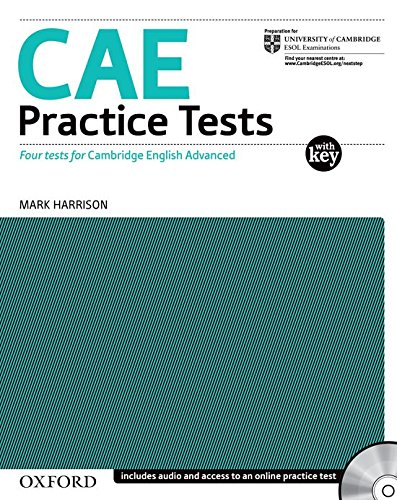 CAE Practice Tests:: Certificate in Advanced English Practice Tests: Four new Tests for the Revised Certificate in Advanced English Without Key: ... Advanced English (Cae) Practice Tests)