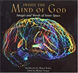 Inside The Mind Of God: Images and Words of Inner Space
