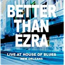 Live At The House Of Blues New Orleans