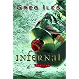 "Infernal: Thrillervon ""Greg Iles"""