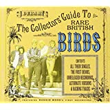 The Collectors' Guide To Rare British Birds