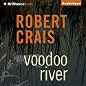 Voodoo River: An Elvis Cole - Joe Pike Novel, Book 5 Audiobook by Robert Crais Narrated by Mel Foster