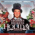 A Charles Dickens Holiday Sampler: A Radio Dramatization | Charles Dickens,Jerry Robbins (dramatization)
