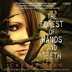 The Forest of Hands and Teeth Audiobook