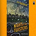Night of the Twisters: The Most Dangerous Night of Their Lives... (       UNABRIDGED) by Ivy Ruckman Narrated by Riley Duggan