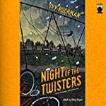 Night of the Twisters: The Most Dangerous Night of Their Lives... | Ivy Ruckman
