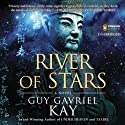 River of Stars (       UNABRIDGED) by Guy Gavriel Kay Narrated by Simon Vance