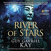 River of Stars | [Guy Gavriel Kay]