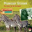 Professor Grzimek - Ein Leben für die Serengeti(Abenteuer & Wissen):  Hörbuch von Theresia Singer Gesprochen von: Oliver Kreisch-Matzura
