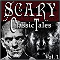 Classic Scary Tales, Volume One (       UNABRIDGED) by Mary Shelley, Bram Stoker, Robert Louis Stevenson Narrated by B. J. Harrison