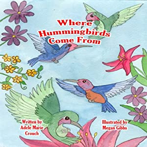 Where Hummingbirds Come From Audiobook