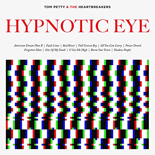 Tom Petty - Hypnotic Eye - Zortam Music