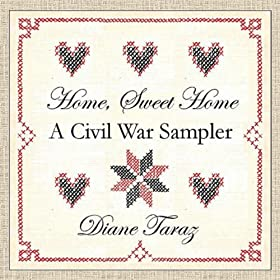 Amazon.com: Home, Sweet Home: A Civil War Sampler: Diane Taraz: MP3