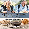 Reservations for Two Audiobook by Anne Patrick Narrated by Rosie Wolf Williams