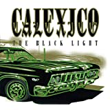 The Black Lightby Calexico