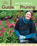 Cass Turnbull's Guide to Pruning, 2nd...