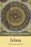 The Norton Anthology of World Religions: Islam