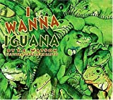 img - for I Wanna Iguana by T. E. Watson (2001-05-01) book / textbook / text book
