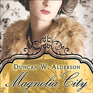 Magnolia City Audiobook