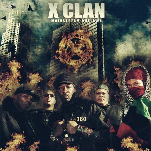 X Clan - Mainstream Outlawz (2009)
