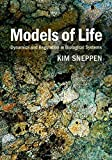 img - for Models of Life: Dynamics and Regulation in Biological Systems 1st edition by Sneppen, Kim (2014) Hardcover book / textbook / text book