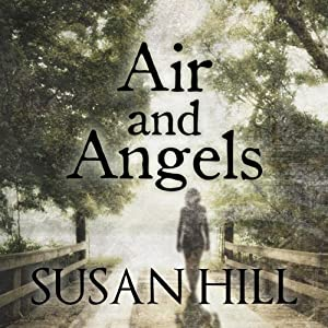 Air and Angels | [Susan Hill]