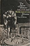 img - for The Sense of History in Greek and Shakespearean Drama book / textbook / text book