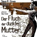 Der Fluch der dunklen Mutter (Geschichten aus der Nightside 4) | Simon R. Green
